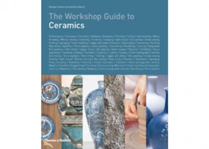 The Workshop Guide to Ceramics: Duncan Hooson & Anthony Quinn