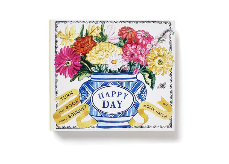 Happy Day (Bouquet in a Book) by Molly Hatch