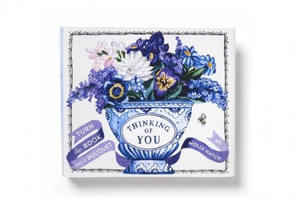 Thinking of You (A Bouquet in a Book) by Molly Hatch