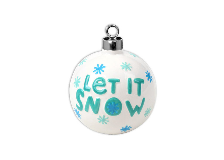 Let It Snow Ball Orn